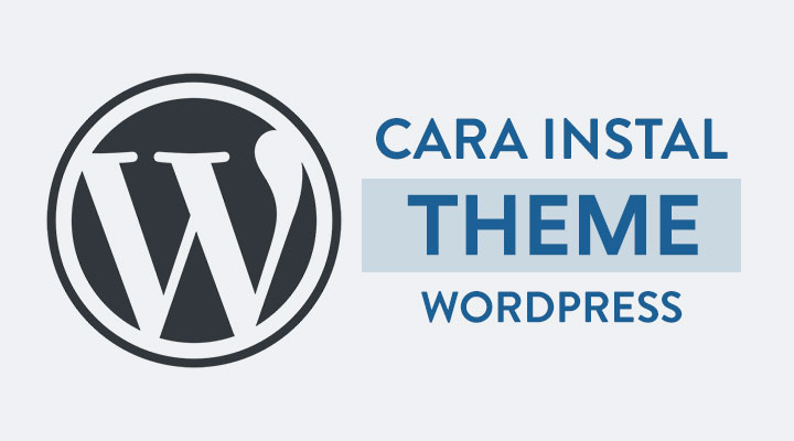 Cara-Install-Theme-Wordpress